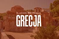SOKÓŁ – gniazdo Garbów<br> Zaproszenie na wyjazd turystyczno-pielgrzymkowy do Grecji
