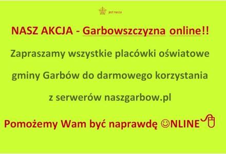 GARBOWSZCZYZNA ONLINE! Wspieramy garbowską oświatę! Zapraszamy placówki oświatowe gminy Garbów do darmowego  korzystania z naszych serwerów!