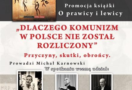 """Spotkanie z prof. Markiem Janem Chodakiewiczem oraz panel pt.: """"Dlaczego komunizm w Polsce nie został rozliczony"""""""