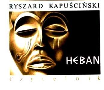 Mistrzowie reportażu – Ryszard Kapuściński