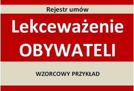 Wniosek obywatelski o prowadzenie rejestru umów i dwie niemerytoryczne odpowiedzi naszego głównego urzędnika. Wzorcowy przykład lekceważenia głosu obywateli.