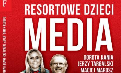 """17 grudnia premiera książki – """"Resortowe dzieci. Media""""!"""