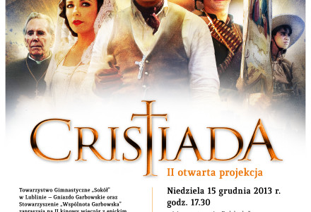 """Cristiada"" poraz drugi. 15 grudnia 2013, g. 17.30"