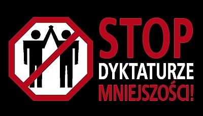 Stop dyktaturze mniejszości! Podpisz protest