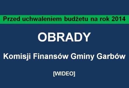 Posiedzenie Komisji Finansów Gminy Garbów – 20 stycznia 2014 [wideo]