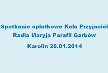 Spotkanie opłatkowe Rodziny Radia Maryja 26.01.2014