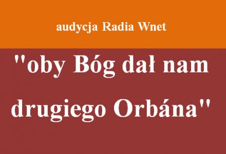 Dr Jędraszczyk: oby Bóg dał nam drugiego Orbána – [ radiownet.pl ]