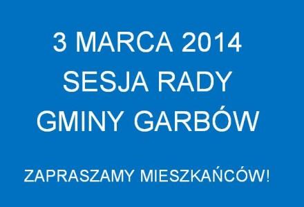 3 marca 2014 roku o godzinie 9:00 odbęcie się w kolejna sesja Rady Gminy Garbów. Zapraszamy!