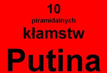 Departament Stanu USA obnaża 10 kłamstw Putina