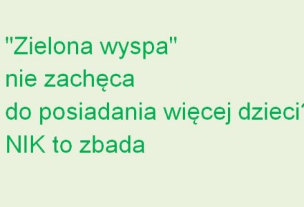 NIK bada jak zwiększyć przyrost naturalny w Polsce. Według wstępnych danych GUS w 2013 roku odnotowano najniższy ujemny przyrost naturalny w powojennej historii Polski. Liczba zgonów była większa od liczby urodzeń o ponad 15 tysięcy.