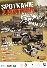 """""""Spotkanie z Historią"""" – Kazimierz Dolny 3-4 maja 2014 r."""