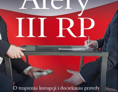 Afery III RP. O tropieniu korupcji i dociekaniu prawdy z dziennikarzami śledczymi rozmawia Aleksander Majewski