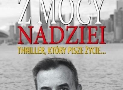 """Z """"Mocy nadziei"""" Wojciecha Sumlińskiego czyli suma wszystkich strachów Bronisława Komorowskiego"""