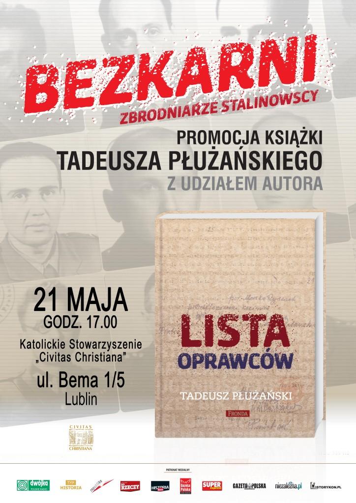 """Zaproszenie na promocję książki Tadeusza Płużańskiego """"Lista oprawców"""" – Lublin 21 maja 2014 r."""