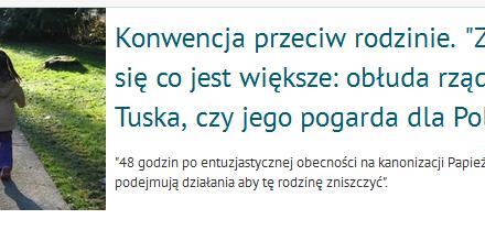 """Konwencja przeciw rodzinie. """"Zastanawiam się co jest większe: obłuda rządu Donalda Tuska, czy jego pogarda dla Polaków"""""""