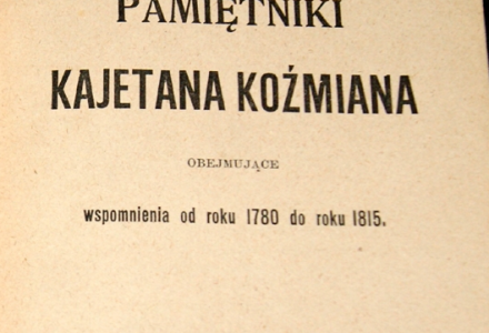 Pamiętniki Kajetana Koźmiana – fragment dotyczący sekretarza w. koronnego Michała Granowskiego, założyciela miasta Garbów w 1785 r. (polecamy)