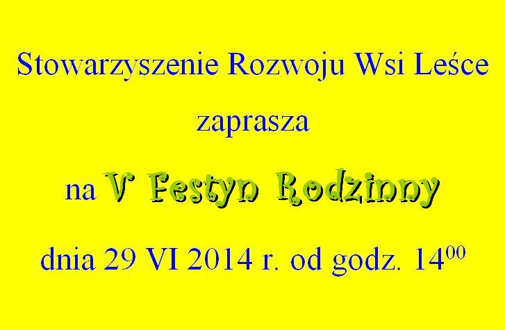 V Festyn Rodzinny w Leścach – 29 czerwca 2014 od g. 14.00