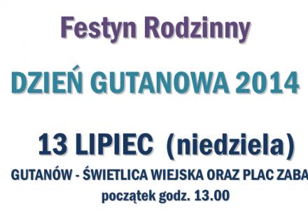 Dzień Gutanowa – 13 lipca 2014 r. Zapraszamy na Festyn Rodzinny