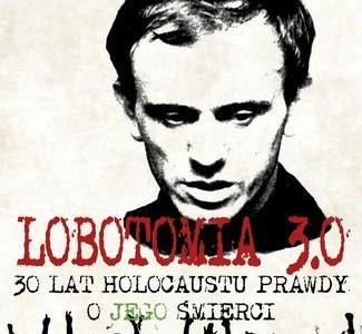 """""""Lobotomia 3.0"""" – nowa książka Wojciecha Sumlińskiego. Kto jest naprawdę odpowiedzialny za śmierć ks. Jerzego Popiełuszki?"""