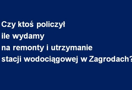 Gmina planuje zakup stacji wodociągowej w Zagrodach. Czy została przeprowadzona analiza ekonomiczna celowości zakupu? Składamy wniosek o informację publiczną