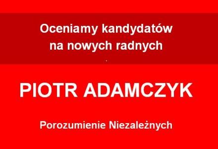 Radny Piotr Adamczyk – przeciw skontrolowaniu opłacalności kupowania wody od zewnętrznych spółek