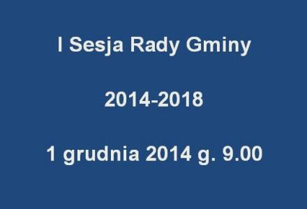 I Sesja Rady Gminy Garbów kadencji 2014-2018. Nasza kamera tam będzie