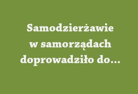 """Prof. Stępień o """"kokonach"""" lokalnej władzy: """"Samodzierżawie w samorządach doprowadziło do nepotyzmu!"""""""
