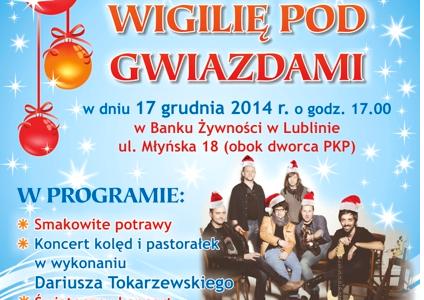 """""""Wigilia pod Gwiazdami"""" – zapraszamy do Banku Żywności w Lublinie"""