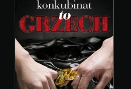 """WPOLITYCE.PL: Mocna kampania """"Konkubinat to grzech"""" wywołała burzę wśród Polaków. Kto się boi Dekalogu?"""