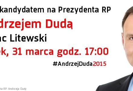Andrzej Duda w Lublinie. Spotkanie odbędzie się we wtorek 31 marca o godz. 17.00 na Placu Litewskim. Zapraszamy!
