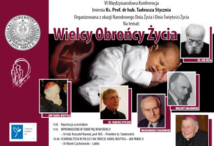 Wielcy Obrońcy Życia. Konferencja organizowana z okazji Narodowego Dnia Życia i Dnia Świętości Życia – 23 marca 2015, Katolicki Uniwersytet Lubelski