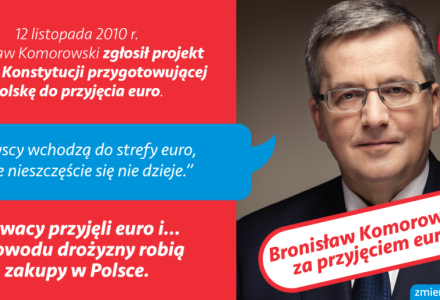 Bronisław Komorowski za wprowadzeniem Euro w Polsce [zmienprezydenta.pl]