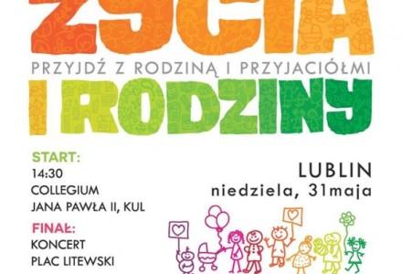 Marsz dla Życia i Rodziny – Lublin, niedziela 31 maja 2015 r.