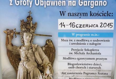Sanktuarium Matki Boskiej Kębelskiej w Wąwolnicy. Nawiedzenie figury św. Michała Archanioła z cudownej groty na górze Gargano. 14-16 czerwca 2015