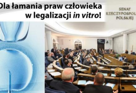 Nie o taką Polskę walczyliśmy, w której można łamać prawa człowieka! PODPISZ petycję do senatorów ws. in vitro
