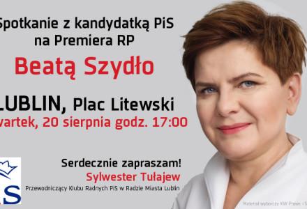 Spotkanie z kandydatką PiS na Premiera RP Panią Beatą Szydło w Lublinie, Plac Litewski, czwartek 20 sierpnia 2015 r. godz. 17:00