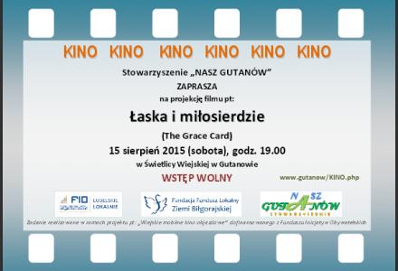 """Film """"Łaska i miłosierdzie"""" – sobota 15 sierpnia 2015 r., godz. 19.00, świetlica wiejska w Gutanowie"""