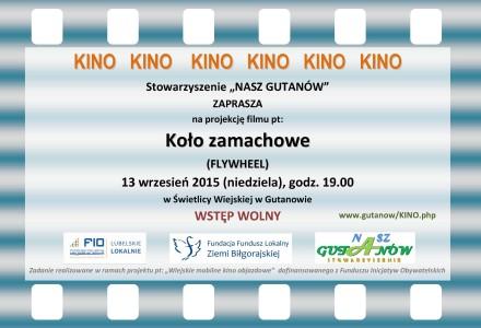 """Projekcja filmu pt. """"Koło zamachowe"""" w Gutanowie – 13 września 2015"""