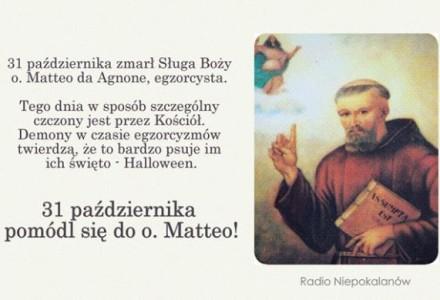 31 października – pomódl się za wstawiennictwem o. Matteo da Agnone