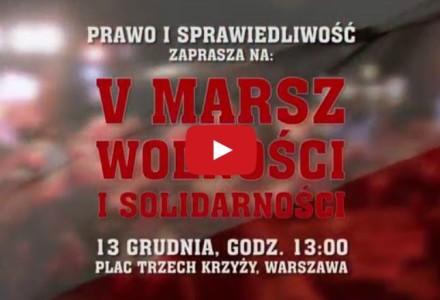 """13 grudnia 2015 – """"Marsz Wolności i Solidarności"""". Brońmy nowego rządu przed tą rozhisteryzowaną, postkomunistyczną bandą!"""