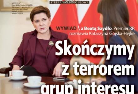 """Skończymy z terrorem grup interesu – rozmowa z premier B. Szydło w """"Gazecie Polskiej"""""""