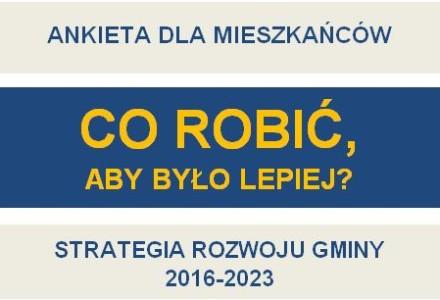 WAŻNE! Już jest dostępna ankieta dotycząca strategii rozwoju gminy Garbów. Każdy głos ma znaczenie!
