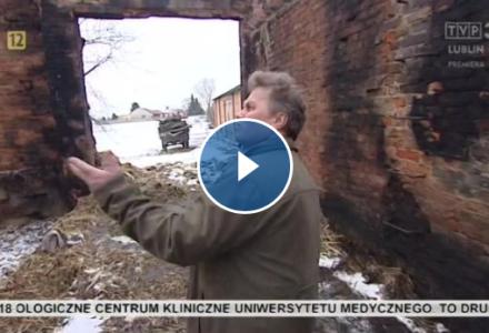 """Zdarzenia TVP3: """"To był jeden z najbardziej nieustępliwych pożarów na Lubelszczyźnie od dawna. Ogień strawił wszystkie budynki gospodarcze i całoroczne plony"""". NADAL POTRZEBNA JEST POMOC!"""