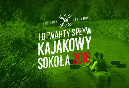 I Otwarty Spływ Kajakowy Sokoła 2016