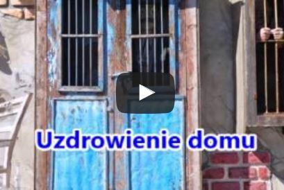 Uzdrowienie domu – o. Augustyn Pelanowski