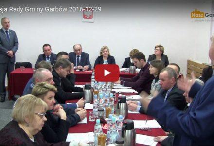 29 grudnia 2016 – Sesja Rady Gminy Garbów [wideo]