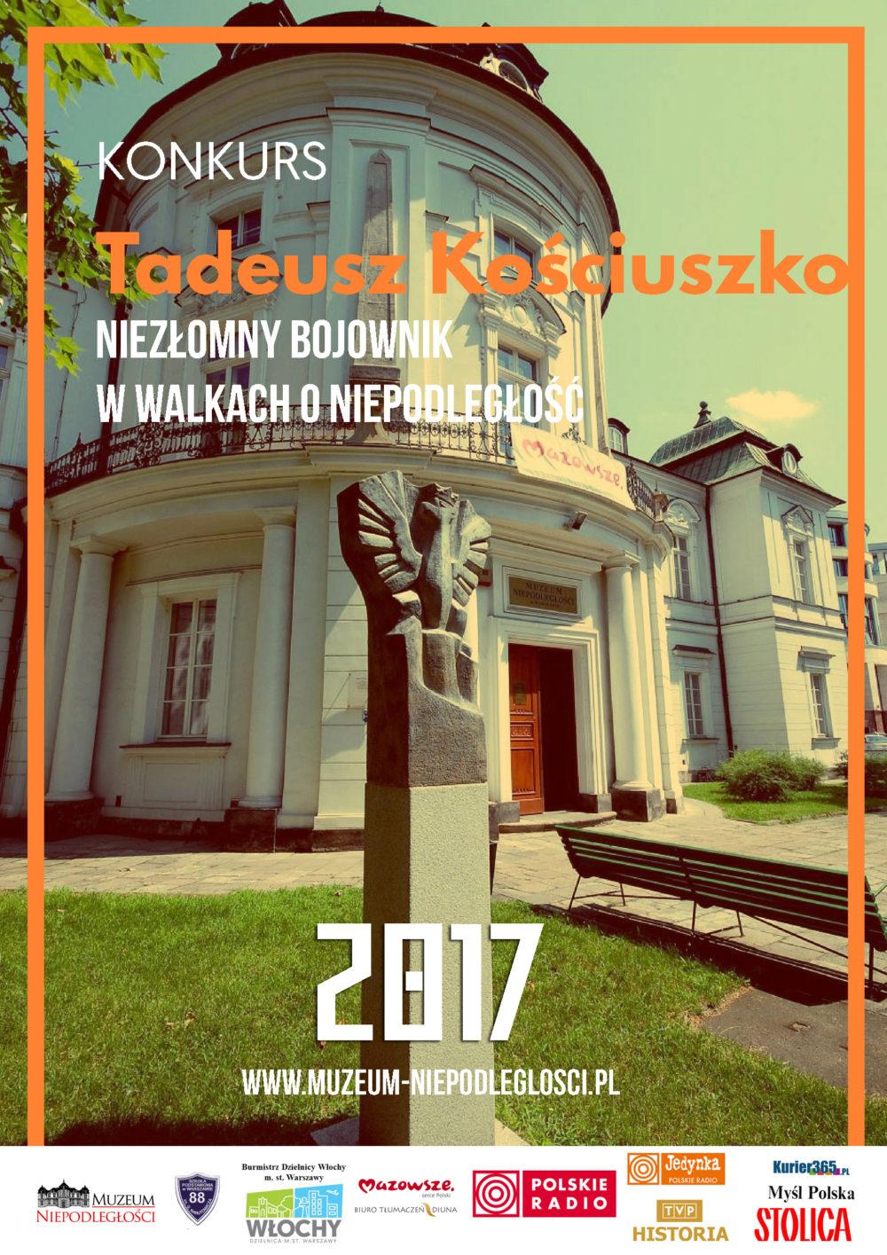 """Ogólnopolski konkurs """"Tadeusz Kościuszko – niezłomny bojownik w walkach o niepodległość"""""""