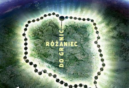 Różaniec Do Granic – otoczmy całą Polskę modlitwą różańcową. W święto Matki Bożej Różańcowej, 7 października 2017 r.,