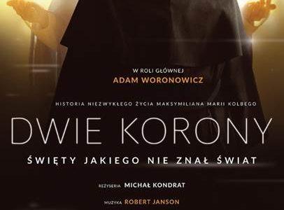 Dwie Korony – film o Św. Maksymilianie Kolbe – w kinach już od 13 października