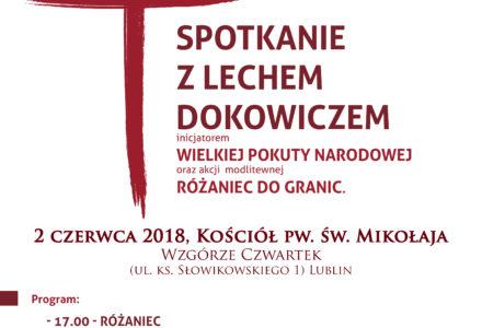 Spotkanie z Lechem Dokowiczem – 2 czerwca 2018r. – Kościół św. Mikołaja na Czwartku w Lublinie. Zapraszamy!